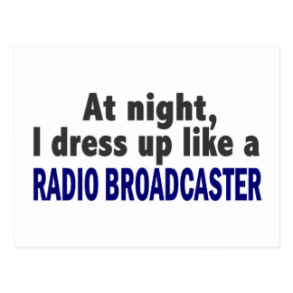 At Night I Dress Up Like A Radio Broadcaster Postcard