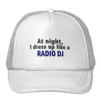 At Night I Dress Up Like A Radio DJ Trucker Hat