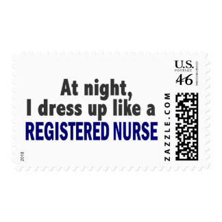 At Night I Dress Up Like A Registered Nurse Postage Stamps