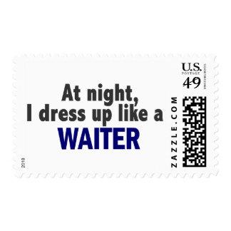 At Night I Dress Up Like A Waiter Stamp