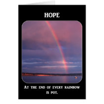 at-the-end-of-every-rainbow-is-pot greeting card