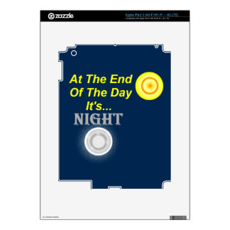 At The End Of The Day Decal For iPad 3