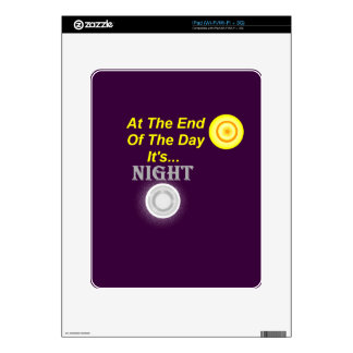 At The End Of The Day iPad Decal