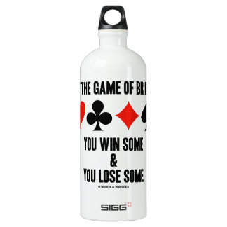 At The Game Of Bridge You Win Some You Lose Some Aluminum Water Bottle
