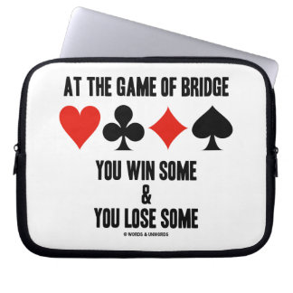 At The Game Of Bridge You Win Some & You Lose Some Laptop Sleeve