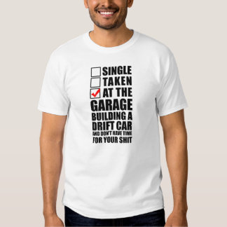At the Garage Building A Drift Car T Shirt