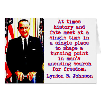 At Times History And Fate - Lyndon Johnson Card