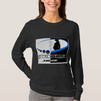 AT YOUR CERVIX - OB / GYN (GYNECOLOGIST HUMOR) T-Shirt