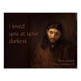 At your darkest CC0520 Rembrandt Jesus Cardstock Poster