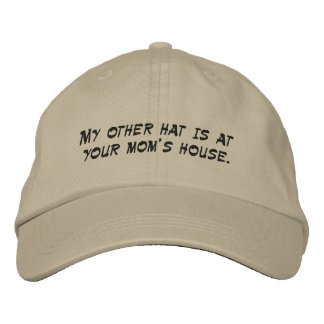 At Your Moms Hat