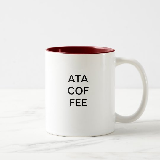 ATA COF FEE Two-Tone COFFEE MUG