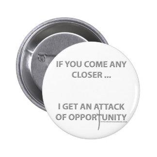 Ataque de la oportunidad pin redondo de 2 pulgadas