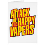 Ataque del Vapers feliz Tarjeta De Felicitación