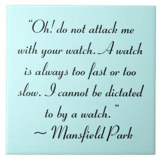 Ataqúeme con su cita de Jane Austen del reloj Azulejo Cuadrado Grande