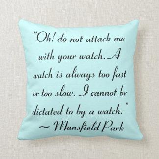 Ataqúeme con su cita de Jane Austen del reloj Cojín