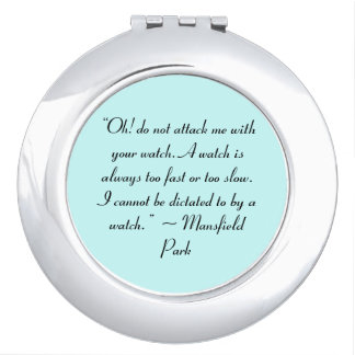 Ataqúeme con su cita de Jane Austen del reloj Espejo Maquillaje