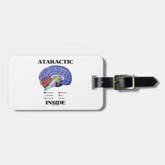 Ataractic Inside (Brain Anatomy Humor) Luggage Tag