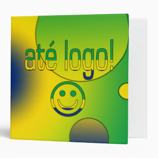 Até Logo! Brazil Flag Colors Pop Art 3 Ring Binder