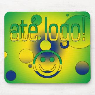 Até Logo! Brazil Flag Colors Pop Art Mouse Pad