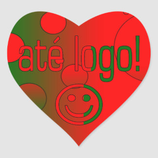 Até Logo! Portugal Flag Colors Pop Art Heart Sticker