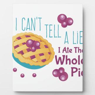 Ate Whole Pie Plaque
