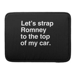 Atemos con correa Romney al top de mi car.png Funda Para Macbooks