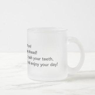 Atención de la mañana taza cristal mate