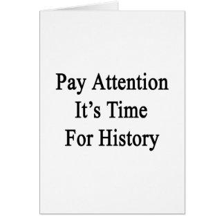 Atención de la paga es hora para la historia tarjeton