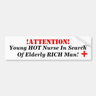 ¡! ¡ATENCIÓN! , Enfermera CALIENTE joven en busca  Pegatina Para Auto