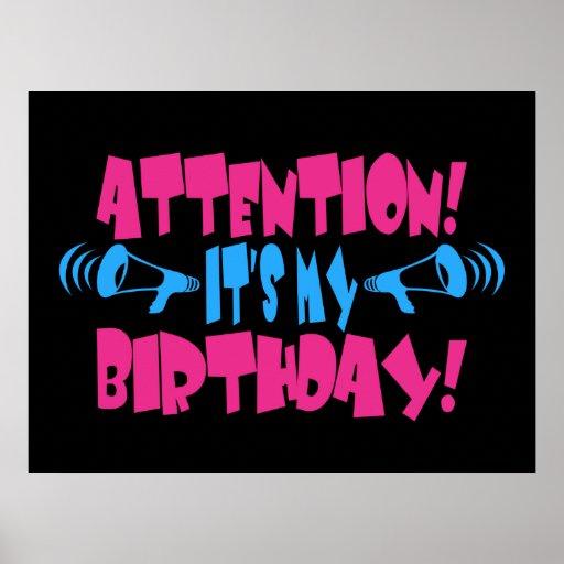 ¡Atención!  ¡Es mi cumpleaños! (cumpleaños diverti Póster