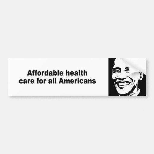 Atención sanitaria asequible para todos los americ pegatina de parachoque