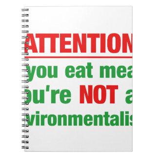 Atención - si usted come la carne que usted no es. libros de apuntes con espiral