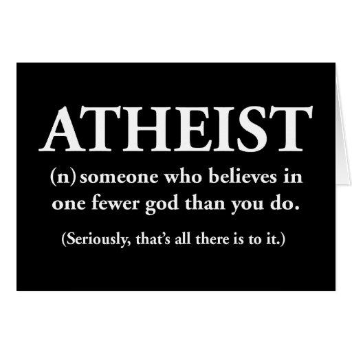 ateo: alguien que cree en uno menos a dios tarjeta de felicitación