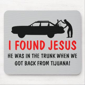 Ateo divertido encontré a Jesús Tapetes De Ratones