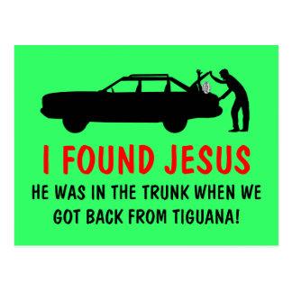 Ateo divertido encontré a Jesús Tarjeta Postal
