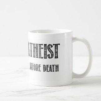 Ateo feliz que creo en vida antes de muerte taza básica blanca