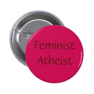 Ateo feminista pin redondo de 2 pulgadas
