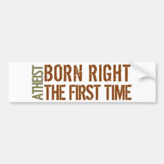 Ateo: La derecha nacida la primera vez Etiqueta De Parachoque