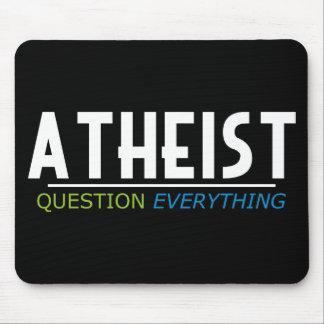 Ateo - pregunta todo alfombrilla de ratón