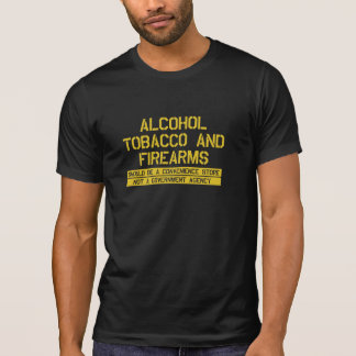 ATF Alcohol Tobacco and Firearms Convenience Store T-Shirt