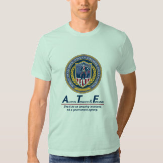 ATF Should Be An Amazing Weekend T-shirts