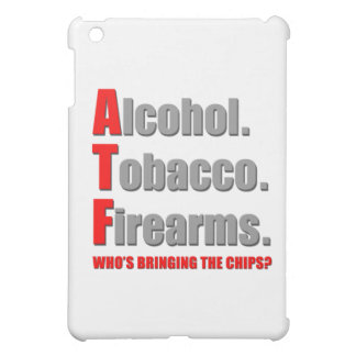 ATF- Who s bringing the chips iPad Mini Case