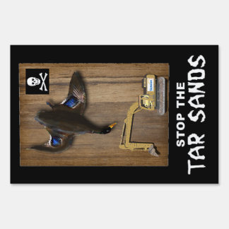 Athabasca Tar Sands Duck Mount Lawn Sign