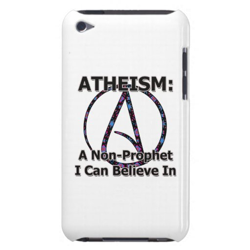 Atheism: A Non-Prophet I Can Believe In iPod Touch Case-Mate Case