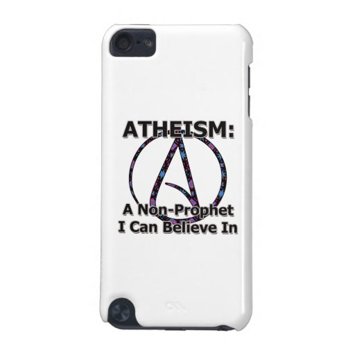 Atheism: A Non-Prophet I Can Believe In iPod Touch (5th Generation) Cases