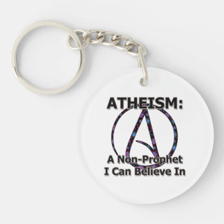 Atheism: A Non-Prophet I Can Believe In Keychain