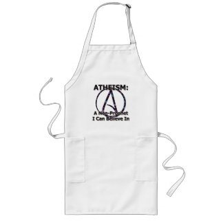 Atheism: A Non-Prophet I Can Believe In Long Apron