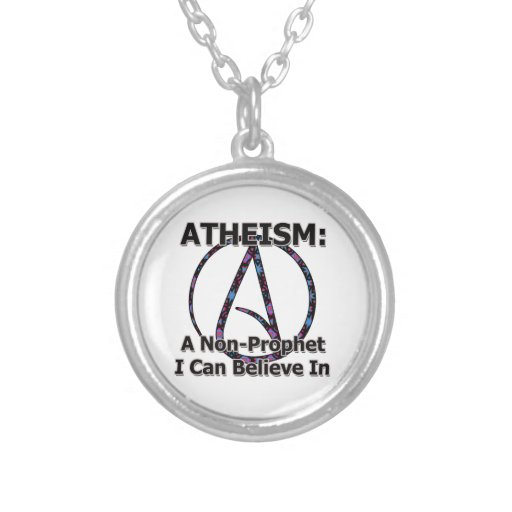 Atheism: A Non-Prophet I Can Believe In Personalized Necklace