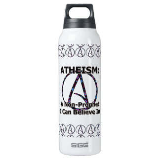 Atheism: A Non-Prophet I Can Believe In 16 Oz Insulated SIGG Thermos Water Bottle