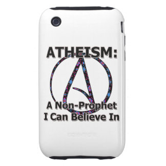Atheism: A Non-Prophet I Can Believe In Tough iPhone 3 Case